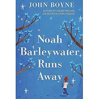 Noah Barleywater s'enfuit