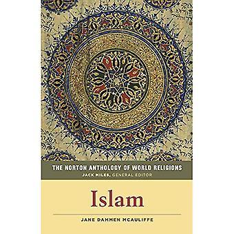 The Norton Anthology of World�Religions: Islam