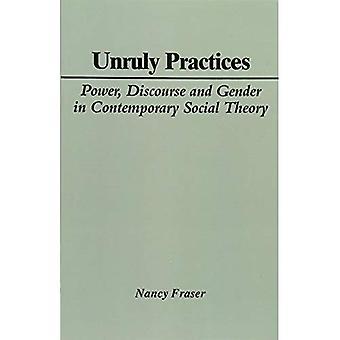Indisciplinés pratiques: Puissance, discours et du genre dans la théorie sociale contemporaine
