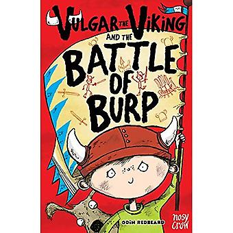 Vulgar the Viking and the Battle of the Burp