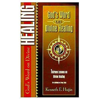 God's Word on Divine Healing