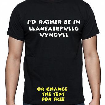 J'ai dû plutôt être à Llanfairpwllgwyngyll main noire imprimé t-shirt