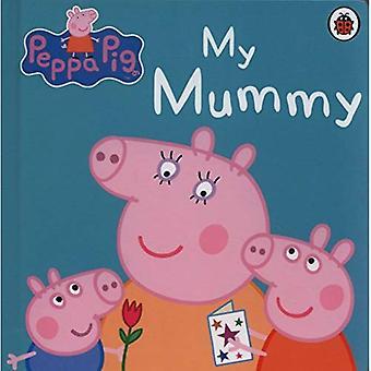 Peppa Pig: Ma maman premier Conseil Storybook