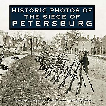 Historic Photos of the Siege of Petersburg (Historic Photos.)