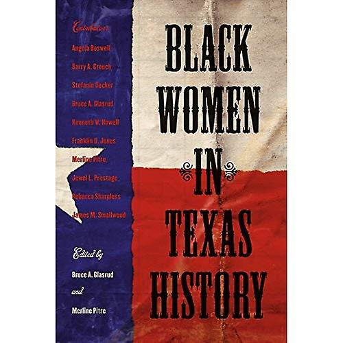 Noir femmes in Texas History (Centennial Series of the Association of Former Students, Texas A&M University)