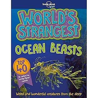 World's Strangest Ocean Beasts (Lonely Planet Kids)