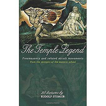 Templet legenden: Frimureriet och relaterade ockulta rörelser från innehållet i den esoteriska skolan