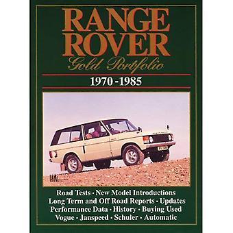 Range Rover Gold Portfolio 1970-1985 (Brooklands Books Road Tests Series)