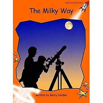 The Milky Way: Level 1: Fluency (Red Rocket Readers: Non-fiction Set B)