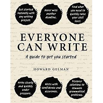 Everyone Can Write: A Guide to Get You Started