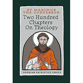 Two Hundred Chapters on Theology (Popular Patristics)