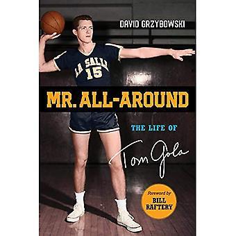 Mr. All-Around: The Life of Tom Gola