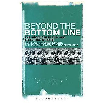 Beyond the Bottom Line by Spicer & Andrew