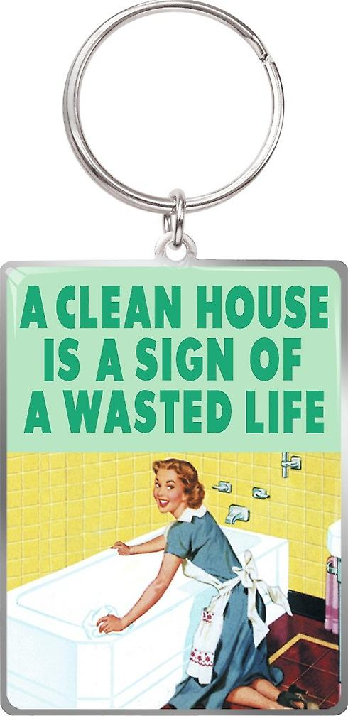 A Clean House Is A Sign Of A Wasted Life funny keyring (hb)