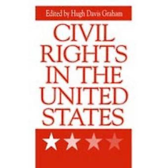 Bürgerrechte in den USA von Graham & Hugh Davis