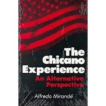 Chicano expérience l'une Perspective Alternative de Mirand & Alfredo