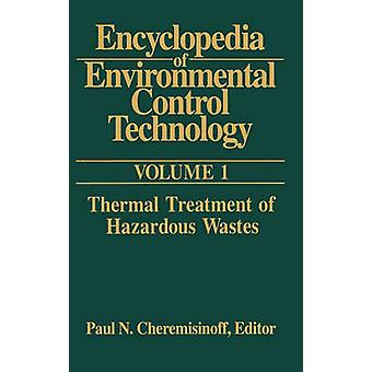 Encyclopedia of Environmental Control Technology Volume 1 by Cheremisinoff