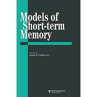 Modeller av kortfristiga minne av Gathercole & Susan E.