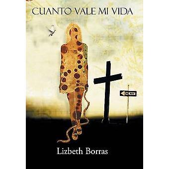 Cuanto Vale Mi Vida by Borras & Lizbeth
