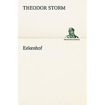 Eekenhof by Storm & Theodor