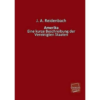 Amerika by Reidenbach & J. A.