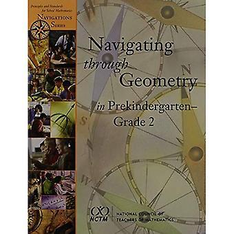 Navigating through Geometry in Prekindergarten - Grade 2 (Navigations)