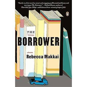 The Borrower by Rebecca Makkai - 9780143120957 Book