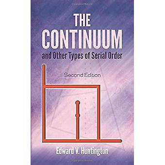 Continuum and Other Types of Serial Order - Second Edition by Edward V