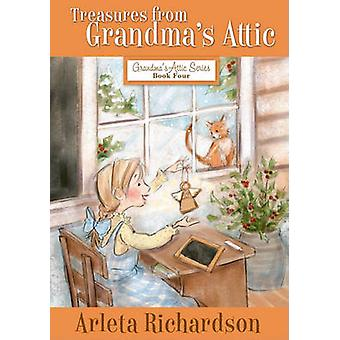 Treasures from Grandma's Attic (3rd) by Arleta Richardson - 978078140