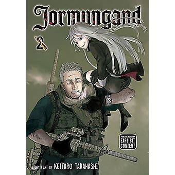 Jormungand - Volume 2 by Keitaro Takahashi - Keitaro Takahashi - 9781