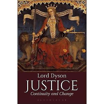 Justice - Continuity and Change by Lord Dyson - 9781509918805 Book