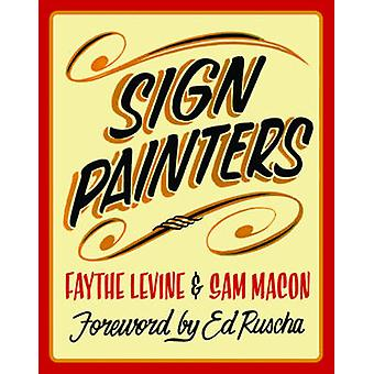 Sign Painters by Faythe Levine - 9781616890834 Book