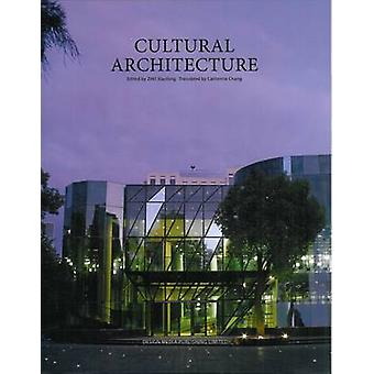 Cultural Architecture by Xiaofeng Zhu - 9789881566287 Book