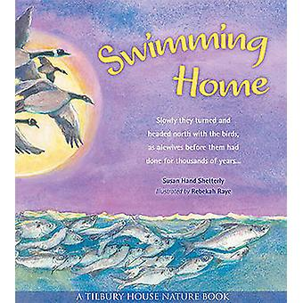 Swimming Home by Susan Hand Shetterly - Susan Hand Shetterly - Rebeka