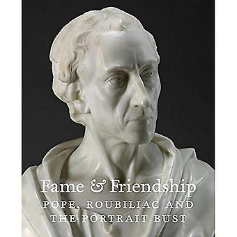 Fame and Friendship: Pope, Roubiliac and the Portrait Bust