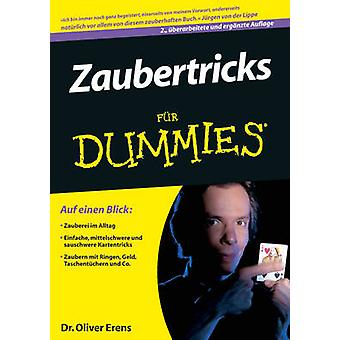 Zaubertricks Fur Dummies (2nd Revised edition) by Oliver Erens - 9783