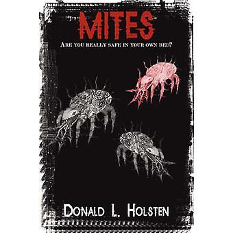 Mites by Holsten & Donald L.