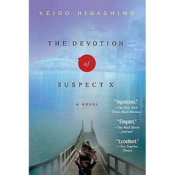 The Devotion of Suspect X by Keigo Higashino - Alexander O Smith - El