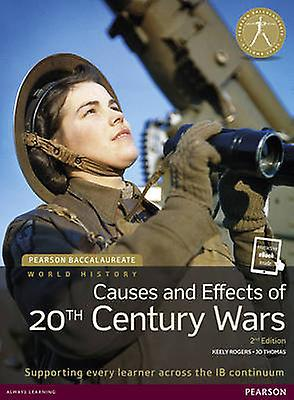 Pearson Baccalaureate History Causes and Effects of 20thce by Jo Thomas
