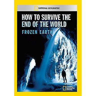 How to Survive the End of the World Frozen Earth [DVD] USA import
