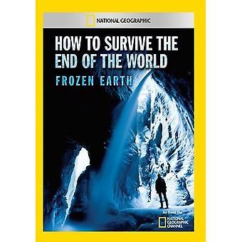 Hur man överlever i slutet av världen fryst jorden [DVD] USA import