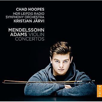 Mendelssohn / Adams - Violin Ctos [CD] USA import