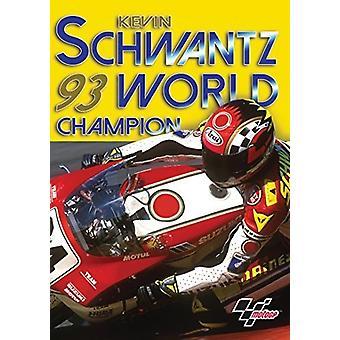 Schwantz Kevin-1993 verdensmester [DVD] USA importerer