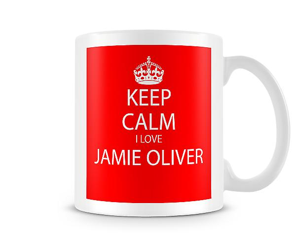 Keep Calm I Love Jamie Oliver Printed Mug