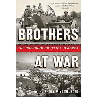 Brothers på krig - uendelig konflikten i Korea av Sheila Miyoshi Jag