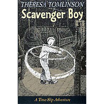 Scavenger jongen door Theresa Tomlinson - Anthony Lewis - 9780744559972 Bo