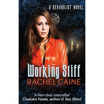 Working Stiff by Rachel Caine - 9780749040819 Book