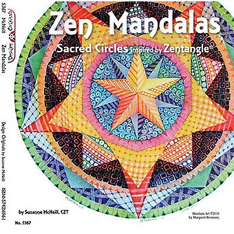 Zen Mandalas - Sacred Circles Inspired by Zentangle by Suzanne McNeill