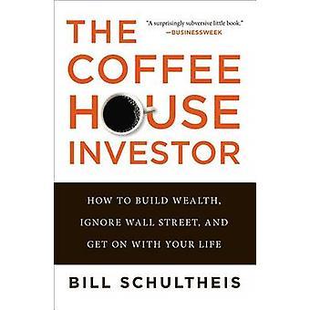 تجاهل مستثمر المقهى-كيفية بناء الثروة---وول ستريت