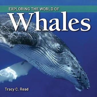 Explorer le monde des baleines par Tracy C. Read - Book 9781770859487